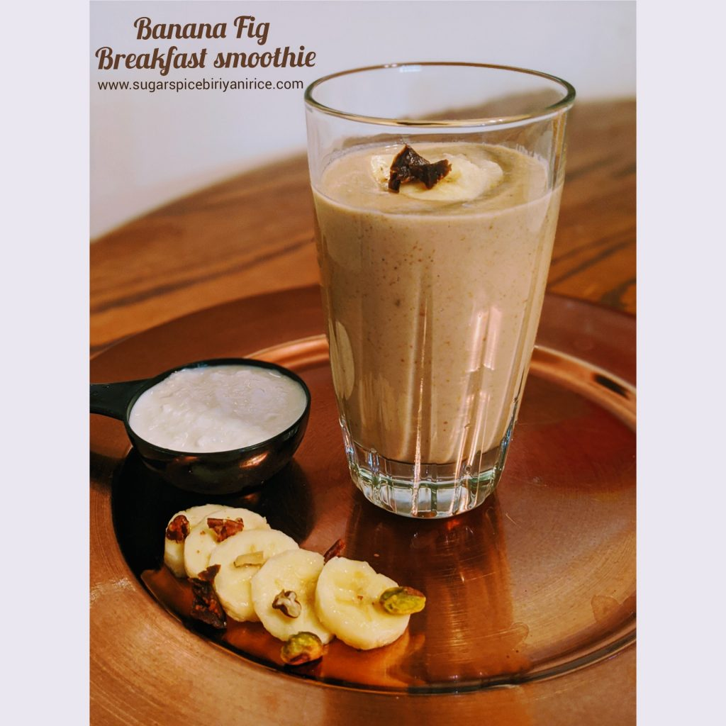 banana fig breakfast smoothie